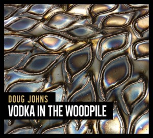 Vodka in the Woodpile CD cover art